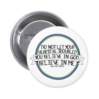 Believe In Me (John 14:1 NIV)
