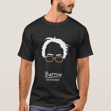 Bernie for President T-Shirt