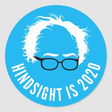 Bernie Sanders Hindsight is 2020 Sticker