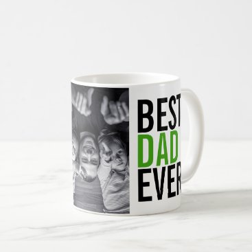 Best Dad Ever Father's Day Coffee Mug