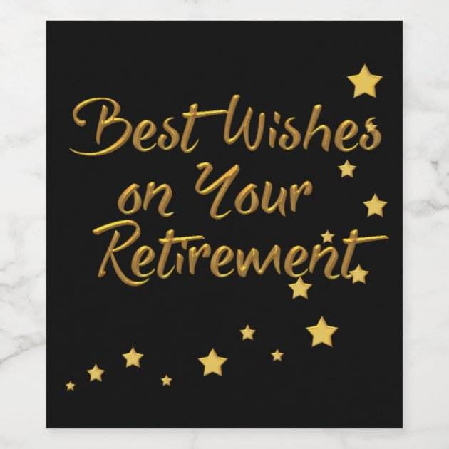Best Wishes On Your Retirement Wine Label Zazzle Com