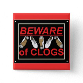 Funny Clogger Clogging T-Shirt Button