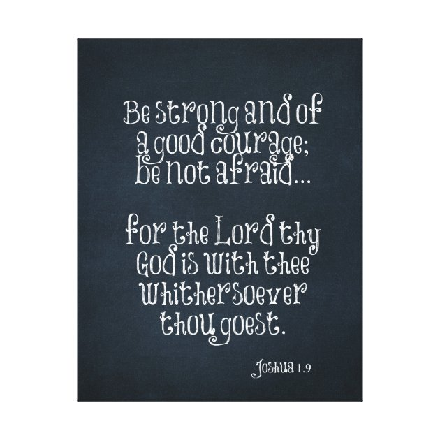 Bible Verse about Strength and Courage Joshua 19 Canvas