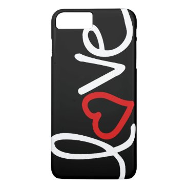 Black and white Love with red heart iPhone 7 Plus Case