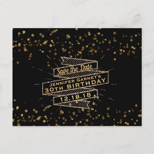 Black Gold Confetti Birthday Save the Date Announcement Postcard
