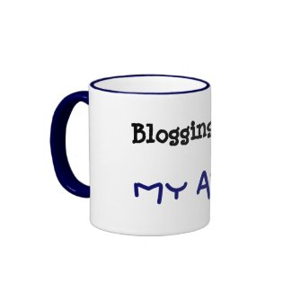 Blogging is... My Art Mug (2 of 4) mug