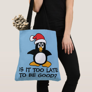 Blue Christmas Penguin Is it too late to be good Tote Bag