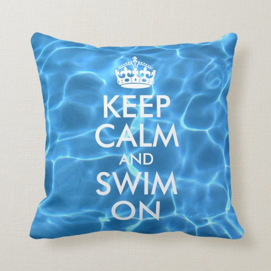 Blue Pool Water Keep Calm and Swim On Throw Pillow