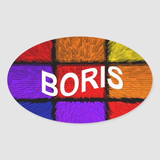 BORIS ( male names ) Oval Sticker | Zazzle