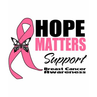 Breast Cancer Hope Matters shirt