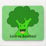 Broccoli Love Ya Bunches - Funny Mousepad