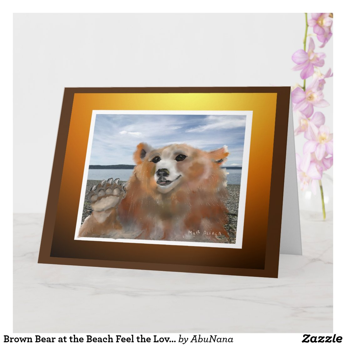 Brown Bear at the Beach Feel the Love Greeting Card