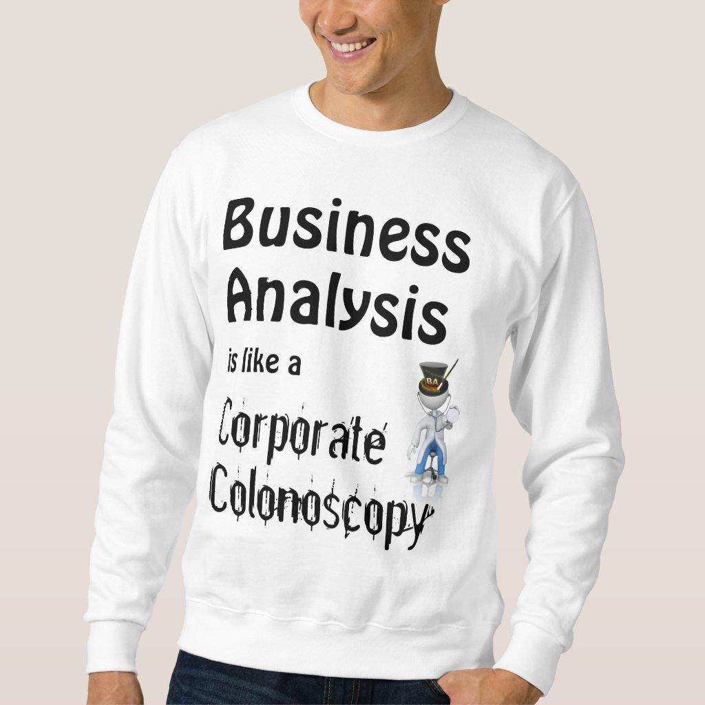 business analyst, fun, laughter, humor, office sweatshirt
