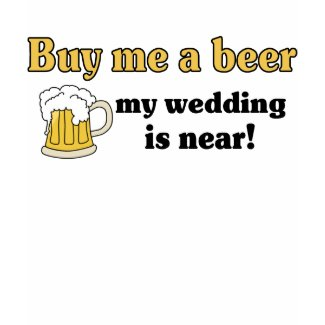 Buy me a Beer t-shirt shirt