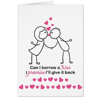 Can I Borrow a Kiss Cute Couple Design Card