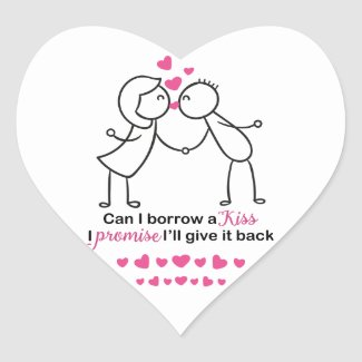 Can I Borrow a Kiss Cute Couple Design Heart Sticker