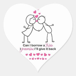 Can I Borrow a Kiss Cute Couple Design Heart Sticker