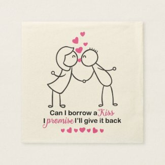 Can I Borrow a Kiss Cute Couple Design Paper Napkin