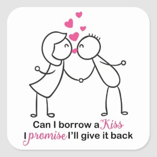 Can I Borrow a Kiss Cute Couple Design Square Sticker