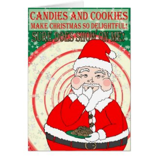 Candies and Cookies Funny Santa Christmas Card