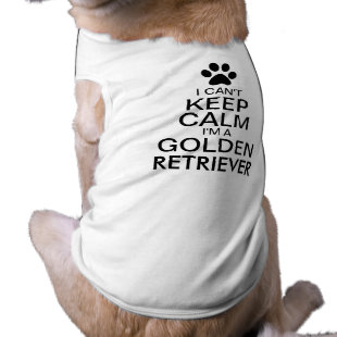 Can't Keep Calm Golden Retriever Dog Pet T-shirt