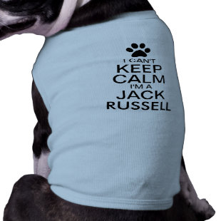 Can't Keep Calm Jack Russell Dog Dog Clothes
