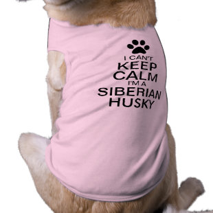Can't Keep Calm Siberian Husky Dog Pet T Shirt