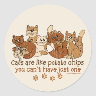 Cats are like potato chips round stickers