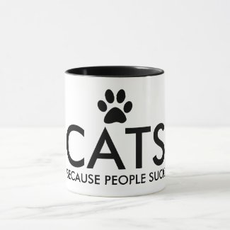 Cats Because People Suck Paw Print Typography Mug