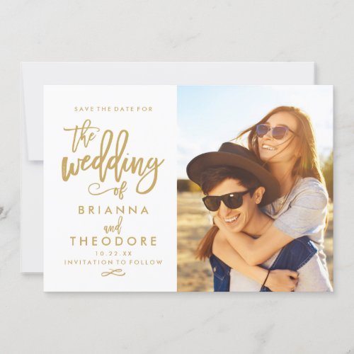 Chic Hand Lettered Gold Save The Date Photo