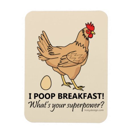 Chicken Poops Breakfast Funny Design Beige Magnet