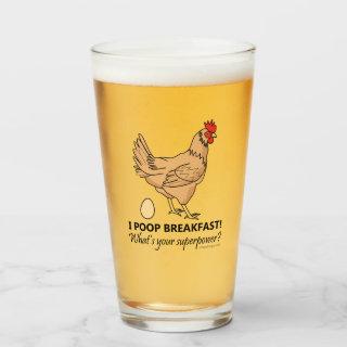 Chicken Poops Breakfast Funny Design Glass