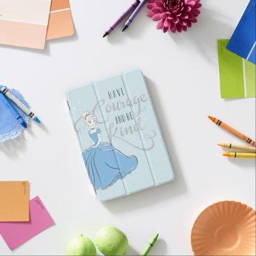 Cinderella   Have Courage iPad Mini Cover