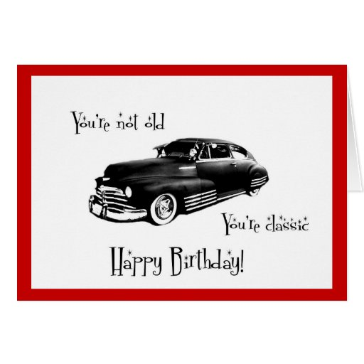 Classic Car Birthday Card Zazzle