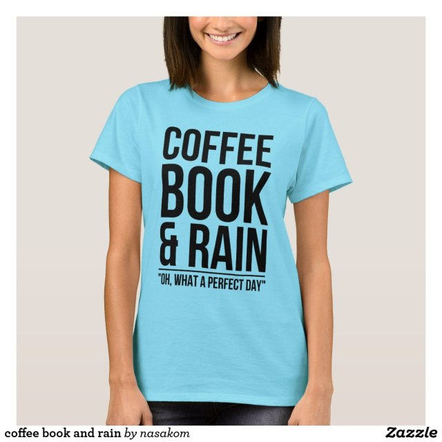 coffee book and rain T-Shirt