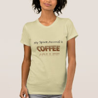 Coffee Is My Spirit Animal Shirt