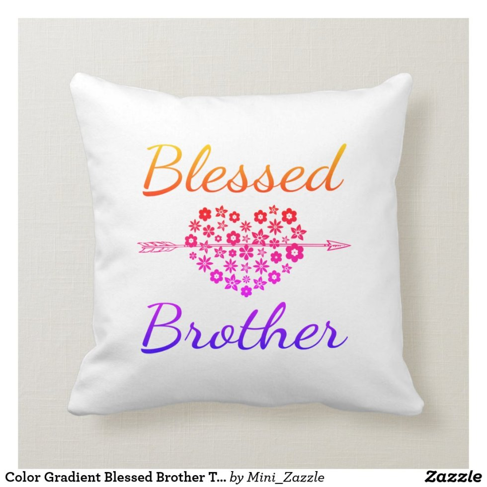 Color Gradient Blessed Brother Throw Pillow