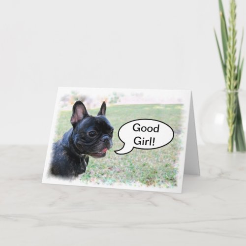 Congratulations Good Girl French Bulldog Card card