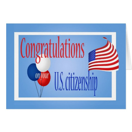 Congratulations US Citizenship US Flag Card Zazzle