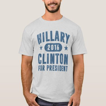 Cool Hillary Clinton For President T-Shirt