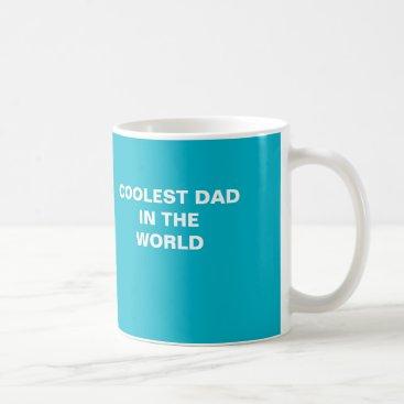 Coolest Dad mug