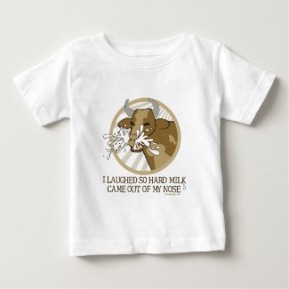 Cow Milk Out My Nose Baby T-Shirt
