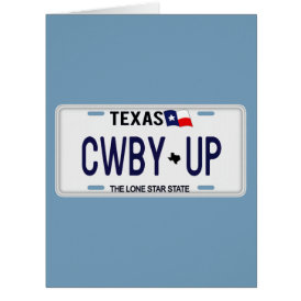 Cowboy Up!  CWBY UP Texas License Plate Card