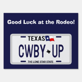 Cowboy Up!  CWBY UP Texas License Plate Sign