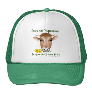 Cows are Vegetarians So You Don't Have To Be Trucker Hat
