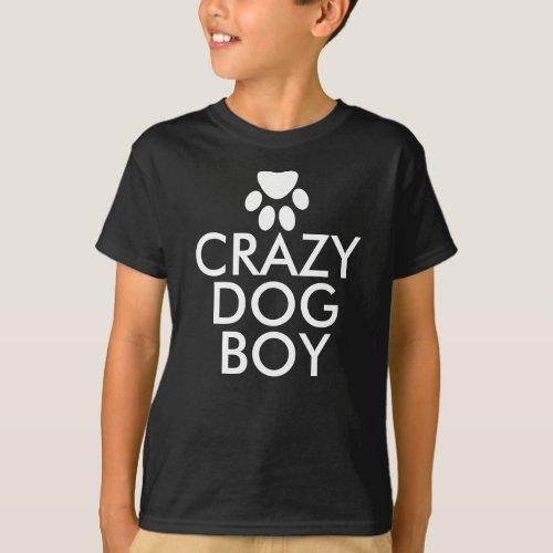Crazy Dog Boy Custom T-Shirt