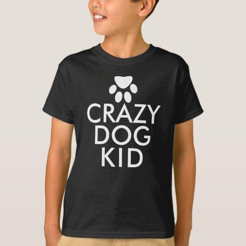 Crazy Dog Kid Custom T-Shirt