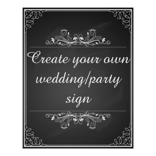 Create Your Own Chalkboard Wedding Sign Poster Zazzle