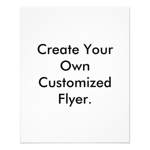 Create Your Own Customized Flyer Flyer  Zazzle