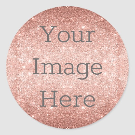 Create Your Own Metallic Rose Gold Glitter Foil Classic Round Sticker